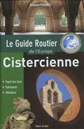 LE GUIDE ROUTIER DE L'EUROPE CISTERCIENNE