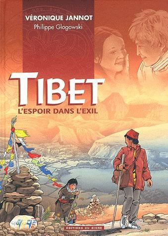 TIBET, L'ESPOIR DANS L'EXIL