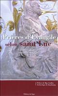 PRIERES D'EVANGILE SELON ST LUC