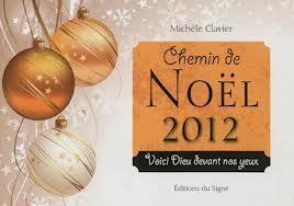 CHEMINS DE NOEL 2012, VOICI DIEU DEVANT NOS YEUX