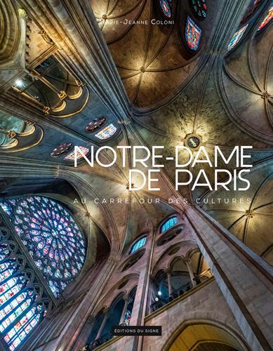NOTRE DAME DE PARIS - AU CARREFOUR DES CULTURES