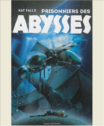 PRISONNIERS DES ABYSSES - T2