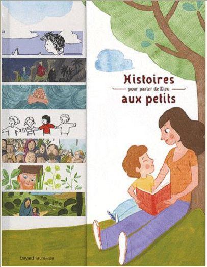 HISTOIRE POUR PARLER DE DIEU AUX PETITS