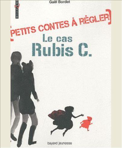 PETITS CONTES A REGLER - LE CAS RUBIS C.