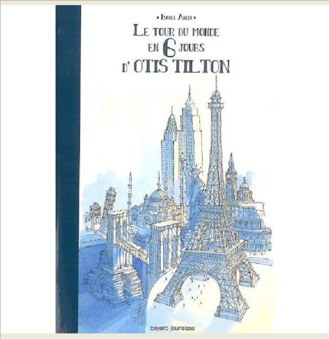 LE TOUR DU MONDE EN 6 JOURS DE OTIS TILTON