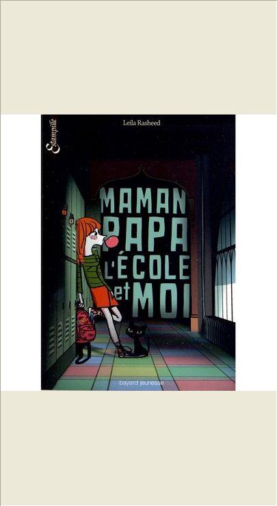MAMAN, PAPA, L'ECOLE ET MOI - T2