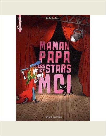 MAMAN, PAPA, LES STARS ET MOI
