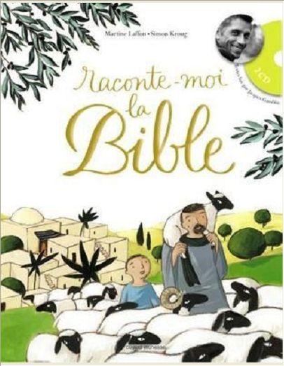 RACONTE-MOI LA BIBLE ED.2010 - AVEC 2 CD