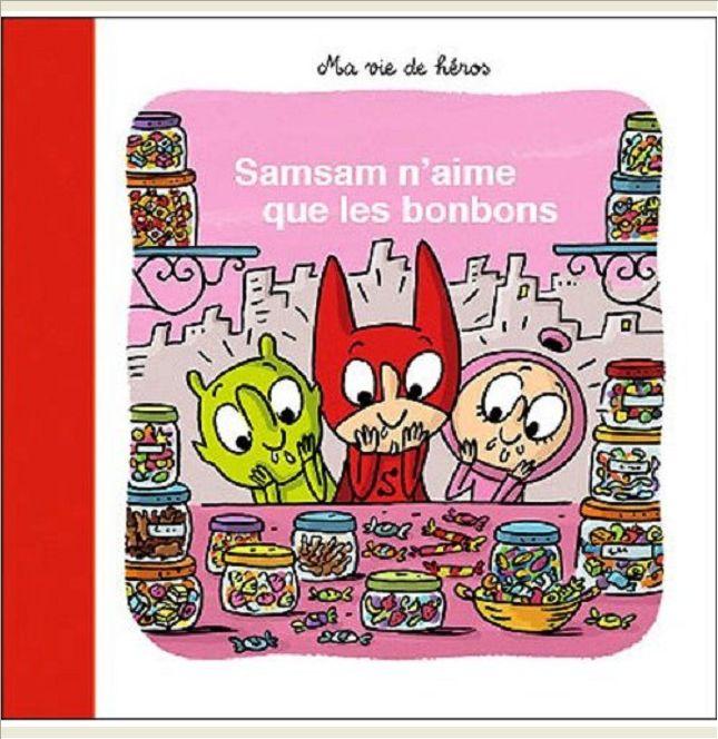 SAMSAM N'AIME QUE LES BONBONS - N7
