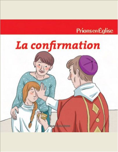 CONFIRMATION - RECEVOIR L'ESPRIT SAINT (LA) - PEEJ