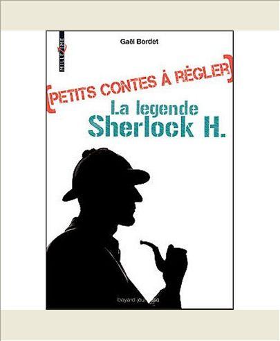 LA LEGENDE SHERLOCK HOMES - PETITS CONTES A REGLER- T2