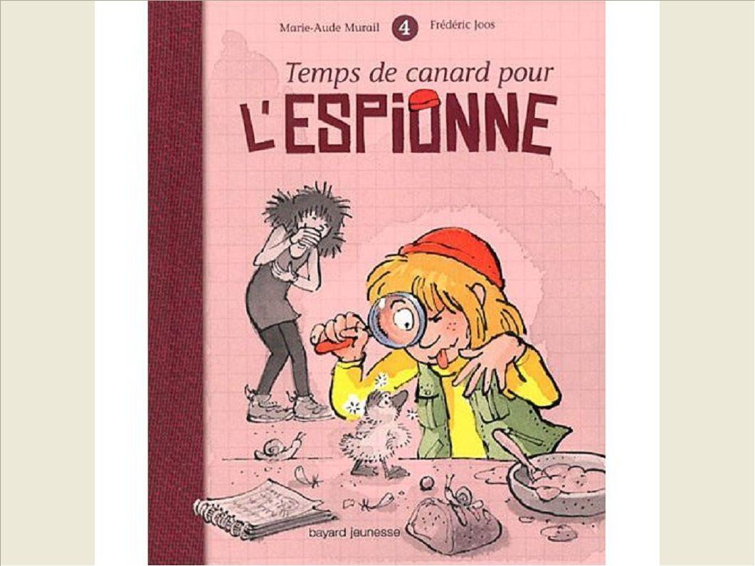 TEMPS DE CANARD POUR L'ESPIONNE - T4
