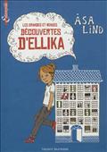 GRANDES ET MENUES DECOUVERTES D' ELLIKA (LES)