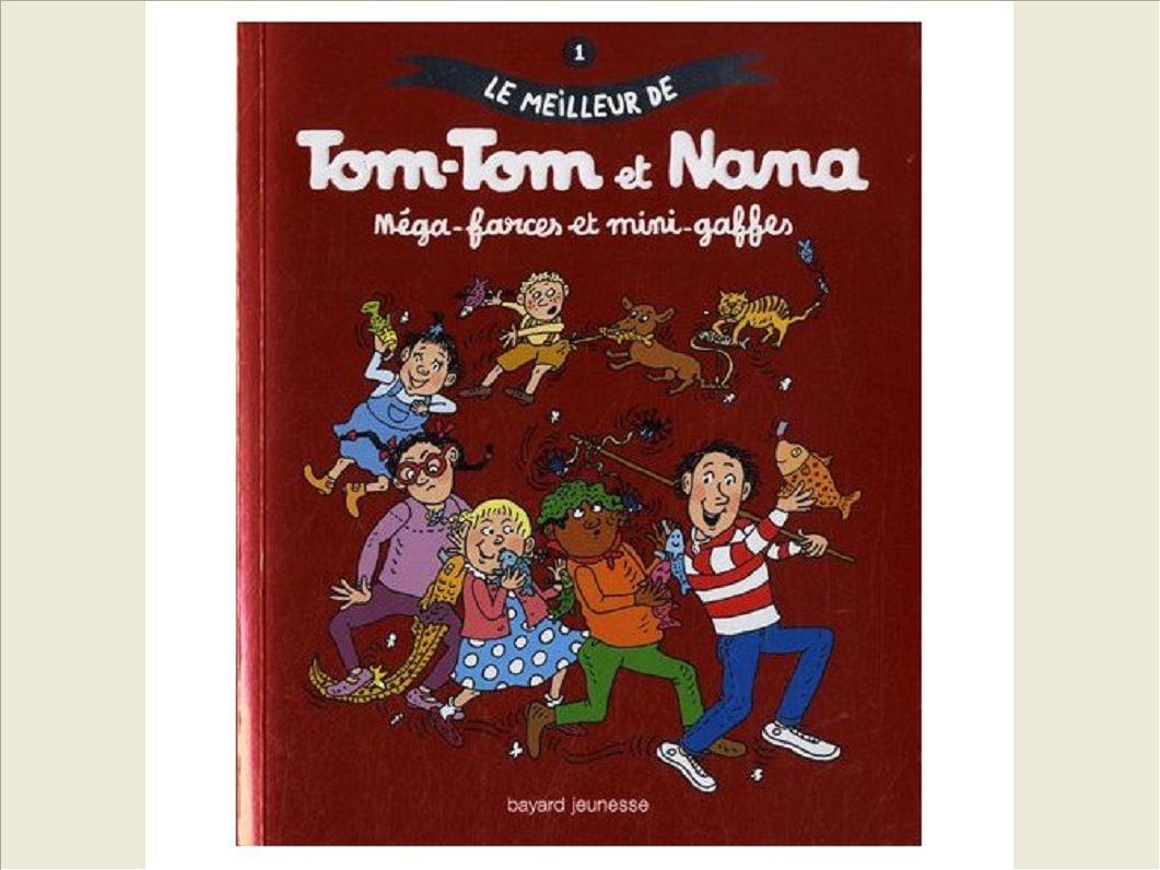 LE MEILLEUR DE TOM-TOM ET NANA - MEGA-FARCES ET MINI-GAFFES
