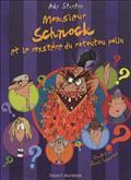 M. SCHNOCK ET LE MYSTERE DU ROTOUTOU POILU - N7