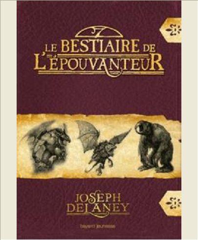 LE BESTIAIRE DE L'EPOUVANTEUR