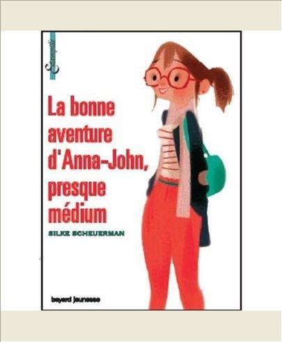 LA BONNE AVENTURE D'ANNA-JOHN, PRESQUE MEDIUM