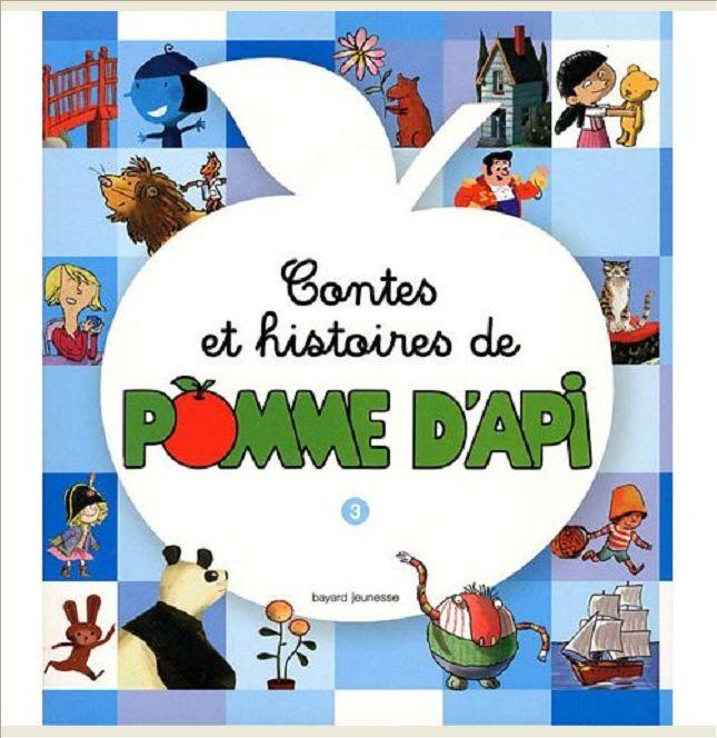 CONTES ET HISTOIRES DE POMME D'API - T3