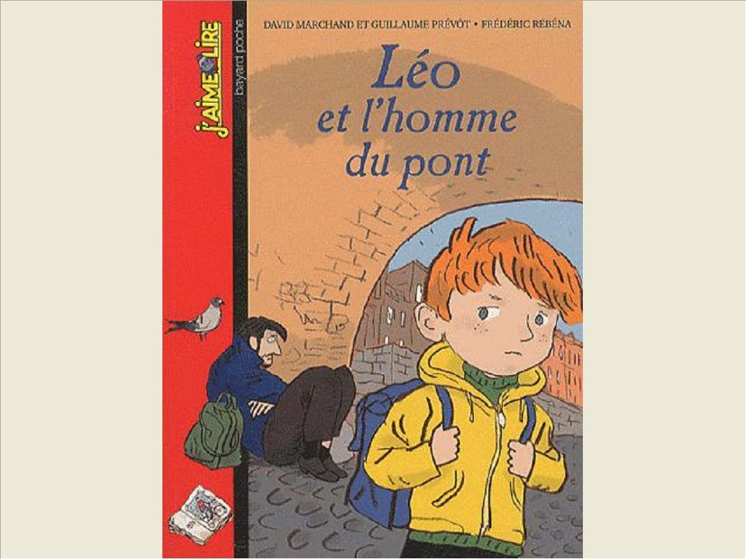 LEO ET L'HOMME DU PONT