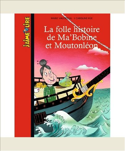 LA FOLLE EXPEDITION DE MA'BOBINE ET MOUTONLEON