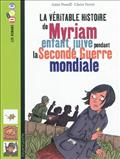 MYRIAM, ENFANT JUIVE PENDANT LA SECONDE GUERRE MONDIALE NED CAT ETE 2012