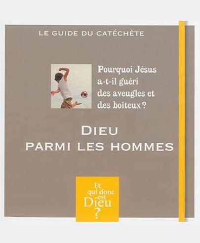 MODULE A10 - DIEU PARMI LES HOMMES