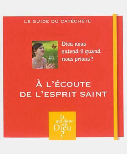MODULE A9 - A L'ECOUTE DE L'ESPRIT SAINT