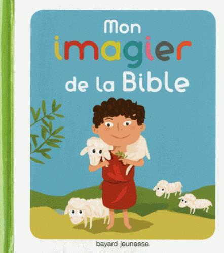 MON IMAGIER POUR DECOUVRIR LA BIBLE