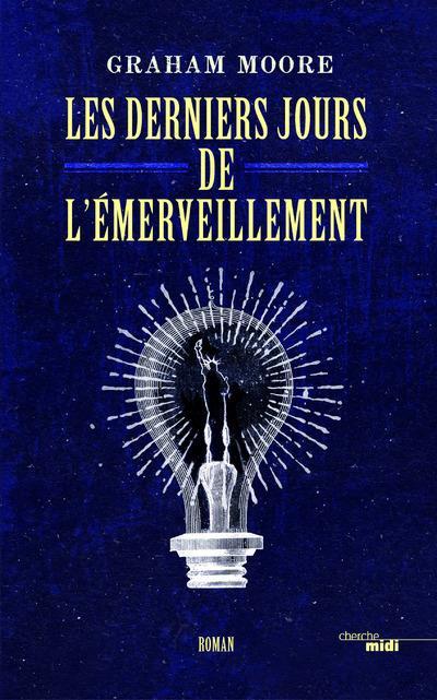 LES DERNIERS JOURS DE L'EMERVEILLEMENT