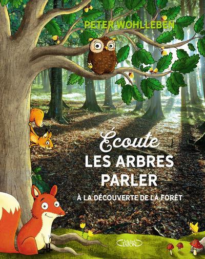 ECOUTE LES ARBRES PARLER
