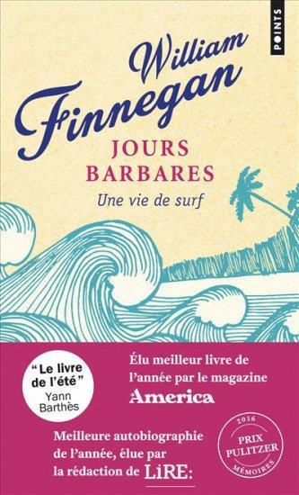 JOURS BARBARES - UNE VIE DE SURF