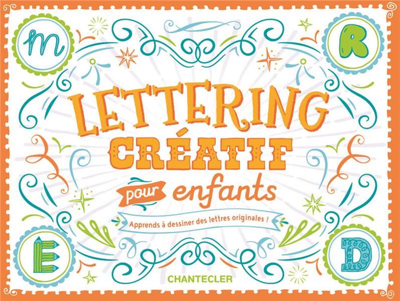 LETTERING CREATIF POUR ENFANTS