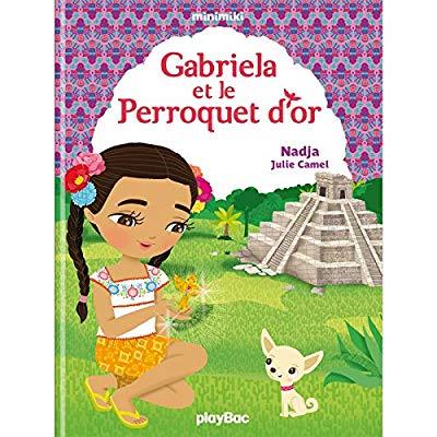 MINIMIKI - GABRIELA ET LE PERROQUET MAYA -  TOME 23