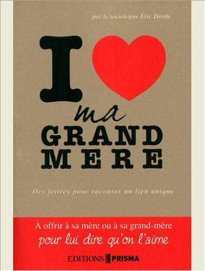 I LOVE MA GRAND MERE