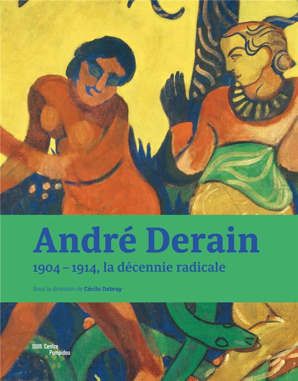ANDRE DERAIN / CATALOGUE DE L'EXPOSITION