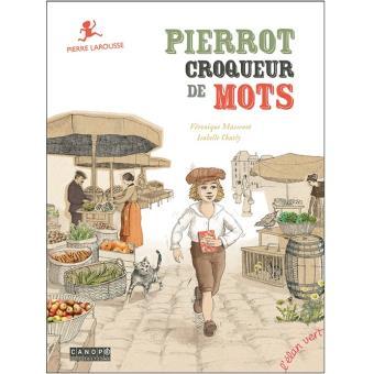 PIERROT, CROQUEUR DE MOTS (COLL. PONT DES ARTS)