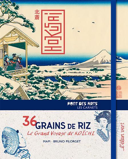 36 GRAINS DE RIZ, LE GRAND VOYAGE DE KOICHI (COLL. PONT DES ARTS)