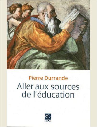 DANS LES SOURCES DE L'EDUCATION