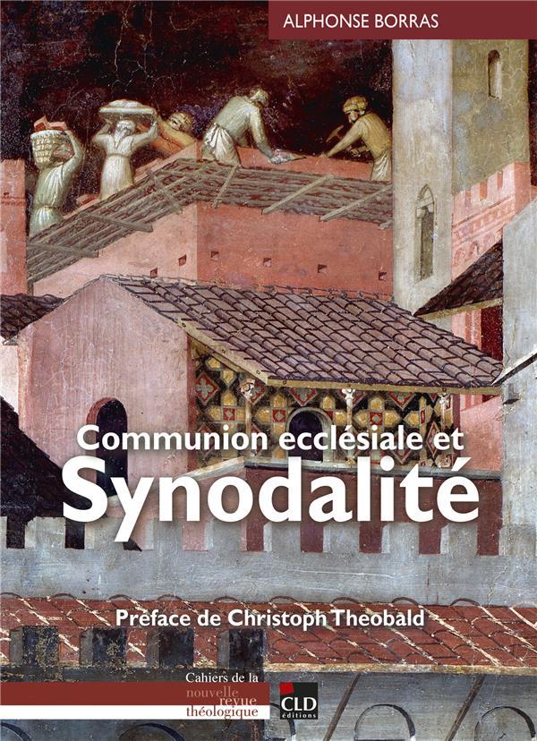 COMMUNION ECCLESIALE ET SYNODALITE