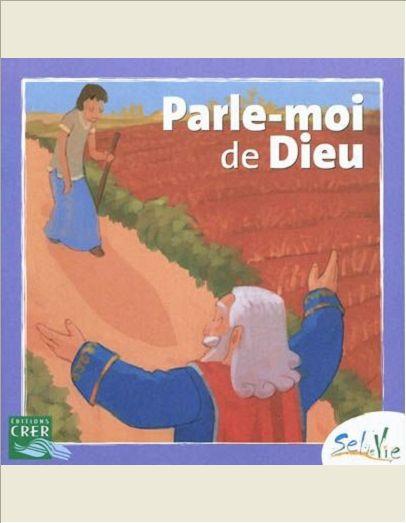 SEL DE VIE - 7/9 ANS - PARLE-MOI DE DIEU