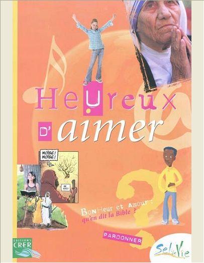 SEL DE VIE - 11/13 ANS - HEUREUX D'AIMER