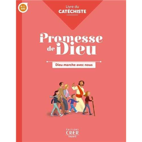 PROMESSE DE DIEU - DIEU MARCHE AVEC NOUS . CATECHISTE