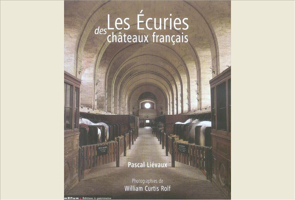 LES ECURIES DES CHATEAUX FRANCAIS