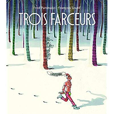 TROIS FARCEURS