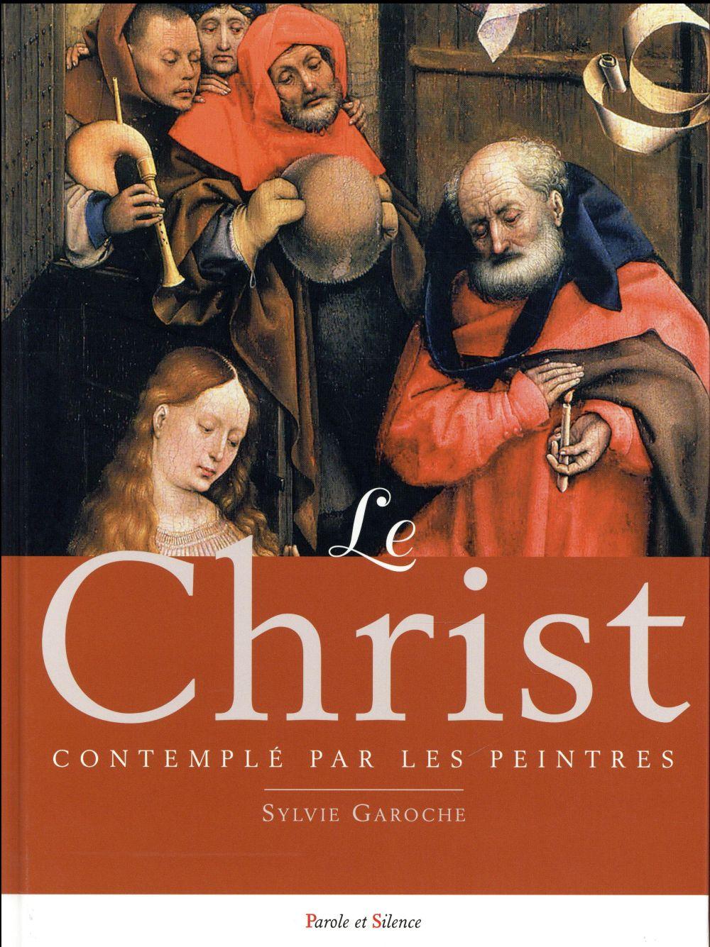 LE CHRIST CONTEMPLE PAR LES PEINTRES
