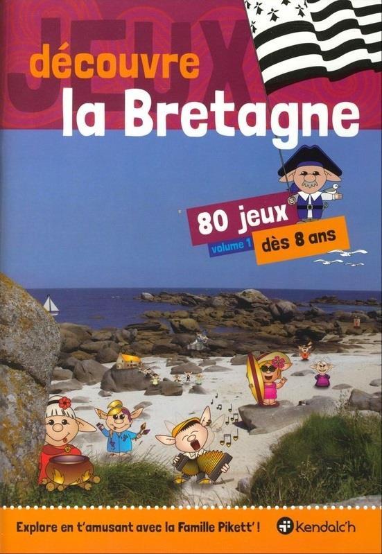 DECOUVRE LA BRETAGNE ! 80 JEUX