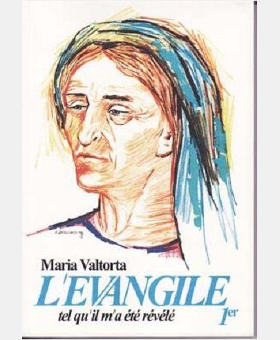 L'EVANGILE TEL QU'IL M'A ETE REVELE - MARIA VALTORTA-T1
