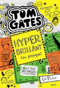 TOM GATES - TOME 10 HYPER BRILLANT (OU PRESQUE)