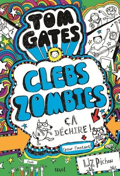 TOM GATES - TOME 11 CLEBSZOMBIES, CA DECHIRE ! - VOL11