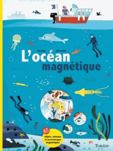 L'OCEAN MAGNETIQUE